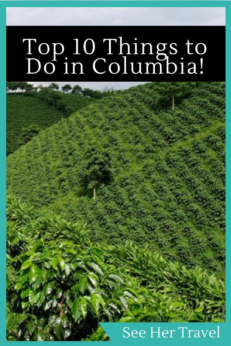 Columbia is not only a gorgeous country with many fascinating cultures, but there is so much to do there, it's hard to decide what to see!