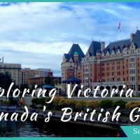 Exploring the Best Things to do in Victoria BC, Canada's West Coast Tourist Gem