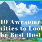 Budget Doesn't Mean Crap! 10 Amenities to Look for in the Best Hostels