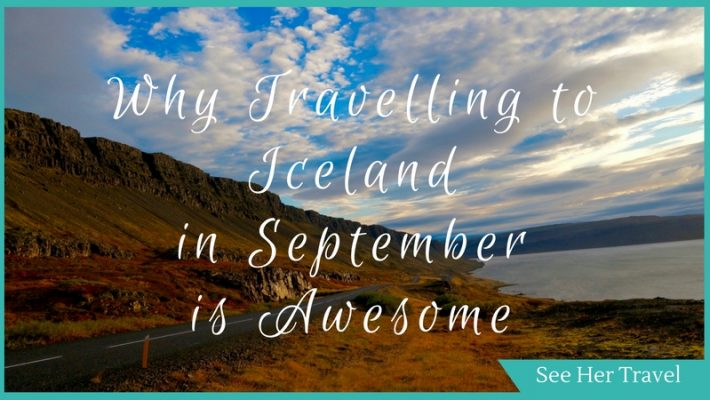 When is the Best Time to Visit Iceland? In September!