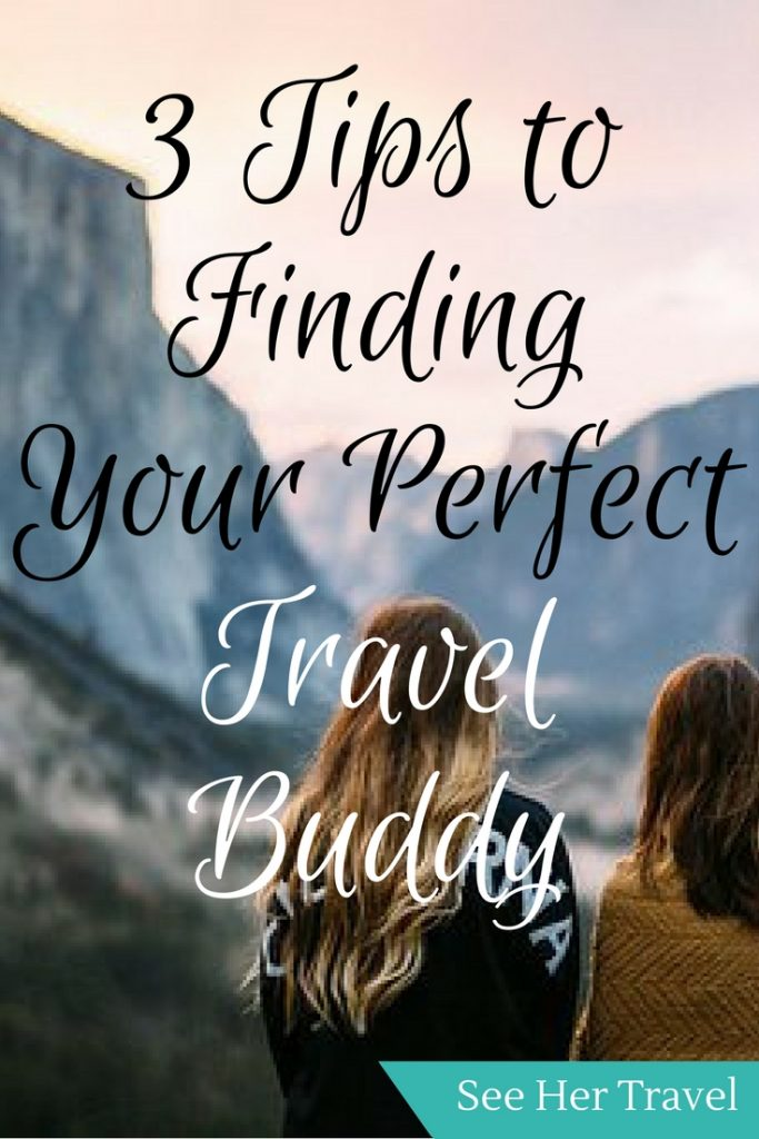 3 Tips For Finding Your Perfect Travel Buddy | Best Travel Buddy Tips | How  To