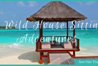 4 Wild House Sitting Adventures from Ryan Biddulph