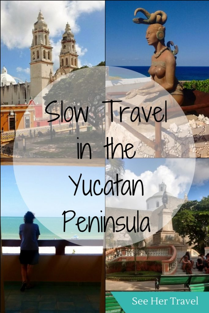 Slow Travel in the Yucatan Peninsula Mexico | #mexico #mexicotravel #mexicotraveltips #yucatan #yucatanpeninsula | travel in the yucatan | independent travel in mexico | mexico yucatan peninsula | yucatan travel tips | best places to see in yucatan | best things to do in yucatan