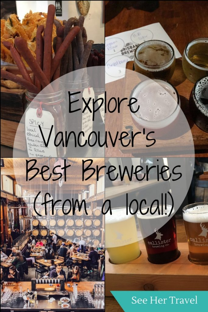 Explore Vancouver's Best breweries with a self guided tour of craft beer in vancouver | #vancouverbeer | #travelvancouver | #Vancouverbreweries | #vancouvercraftbeer | best breweries in Vancouver | best craft beer in Vancouver | where to drink beer in vancouver | fun things to do in Vancouver for adults | rainy day activities in Vancouver | things to do in Vancouver | Vancouver foodie things to do | Vancouver BC things to do | vancouver travel blog | Vancouver travel tips | Vancouver beer | Vancouver travel guide | Vancouver Canada travel